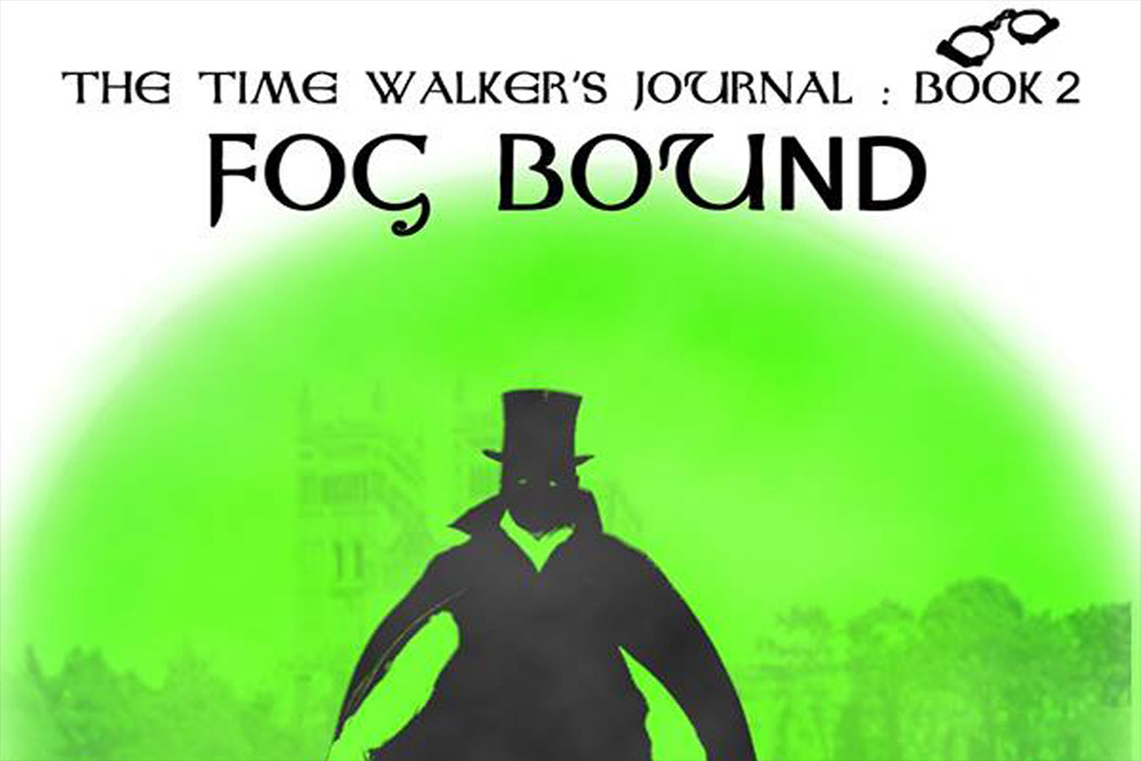 Fog Bound, Time Travel, Fantasy Thriller, Yong Adult